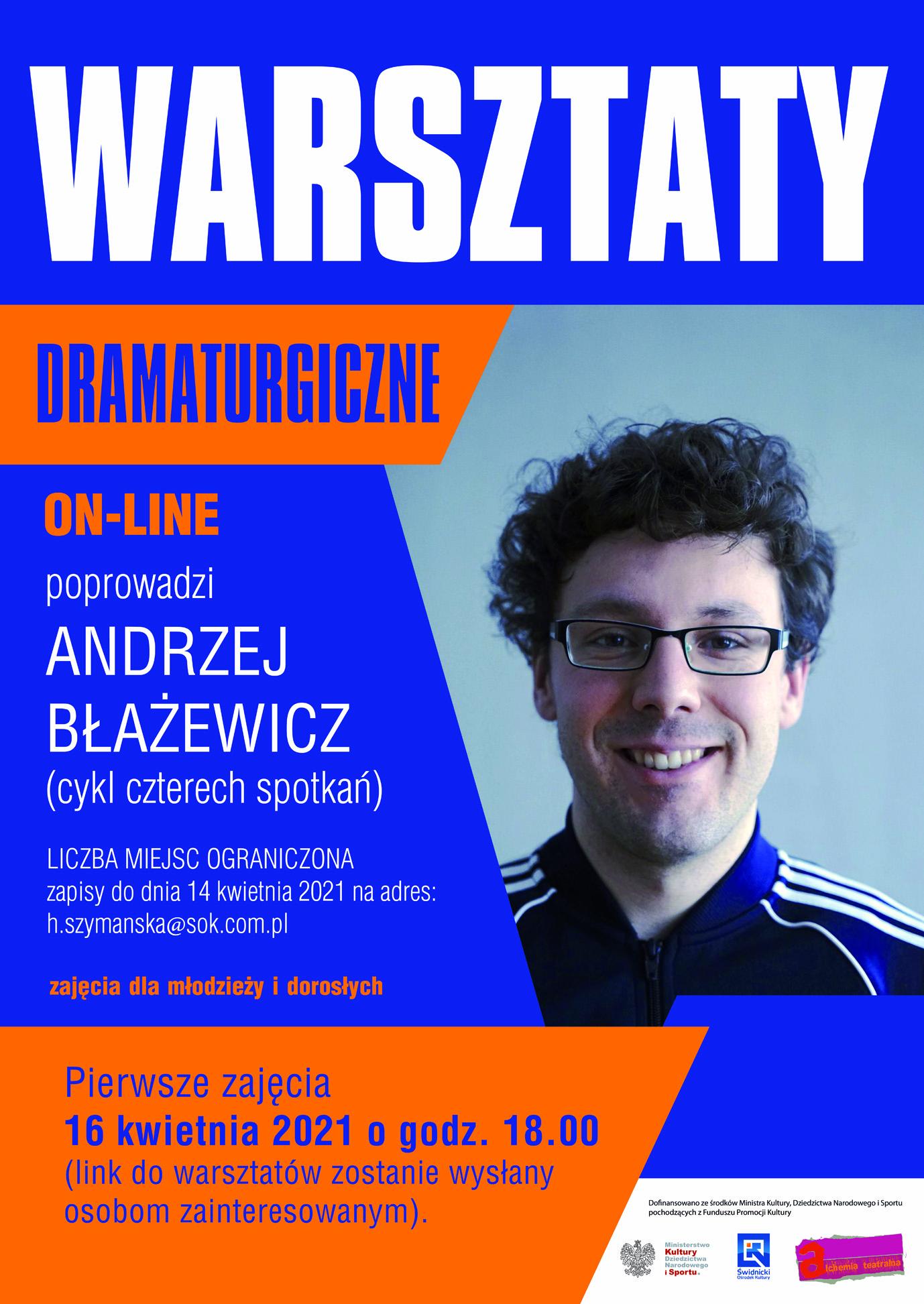plakat informujący o warsztatach dramaturgicznych z Andrzejem Błażewiczem